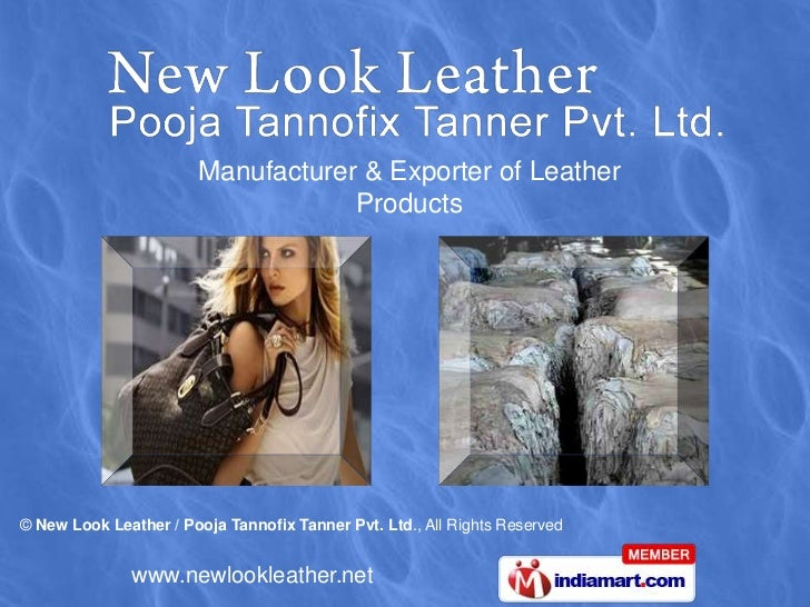 Leather Bags by New Look Leather / Pooja Tannofix Tanner Pvt