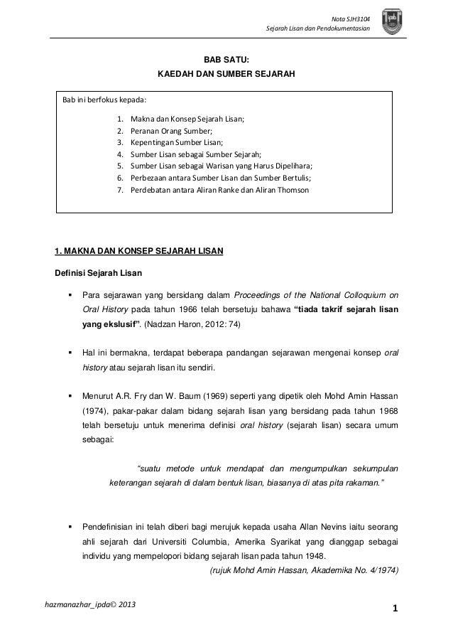 1 Nota SJH3104 Sejarah Lisan dan Pendokumentasian hazmanazhar_ipda© 2013 BAB SATU: KAEDAH DAN SUMBER SEJARAH 1. MAKNA DAN ...
