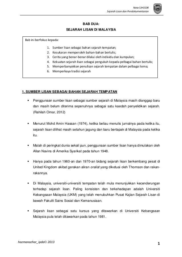 1 Nota SJH3104 Sejarah Lisan dan Pendokumentasian hazmanazhar_ipda© 2013 BAB DUA: SEJARAH LISAN DI MALAYSIA 1. SUMBER LISA...