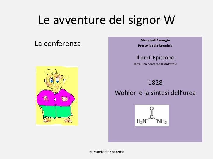 Le avventure del signor W<br />La conferenza<br />Mercoledì 3 maggio<br />Presso la sala Tarquinia<br />Il prof. Episcopo<...