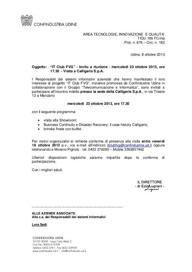 """AREA TECNOLOGIE, INNOVAZIONE E QUALITA' TIQU 18b FC/mp Prot. n. 676 – Circ. n. 182  Udine, 8 ottobre 2013  Oggetto: """"IT Cl..."""