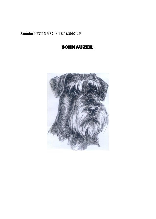 Standard FCI N°182 / 18.04.2007 / F  SCHNAUZER