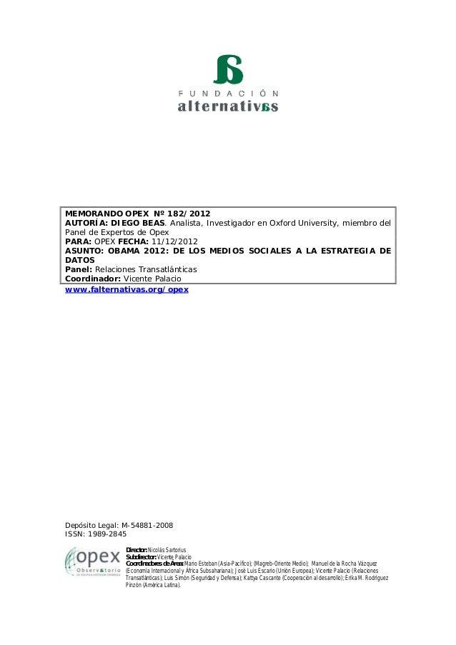 MEMORANDO OPEX Nº 182/2012AUTORÍA: DIEGO BEAS. Analista, Investigador en Oxford University, miembro delPanel de Expertos d...