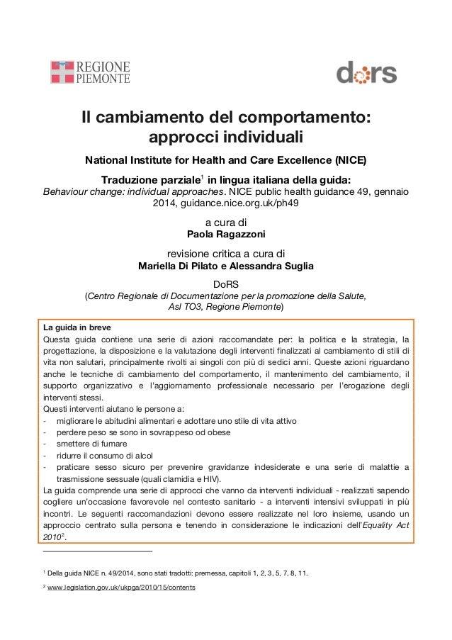Il cambiamento del comportamento: approcci individuali National Institute for Health and Care Excellence (NICE) Traduzione...