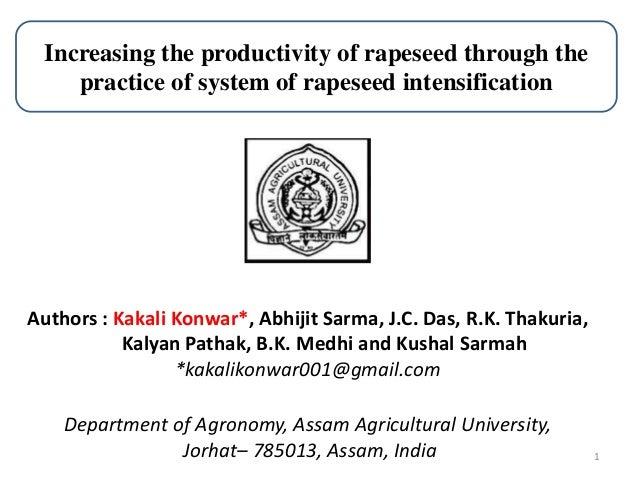 1 Authors : Kakali Konwar*, Abhijit Sarma, J.C. Das, R.K. Thakuria, Kalyan Pathak, B.K. Medhi and Kushal Sarmah *kakalikon...