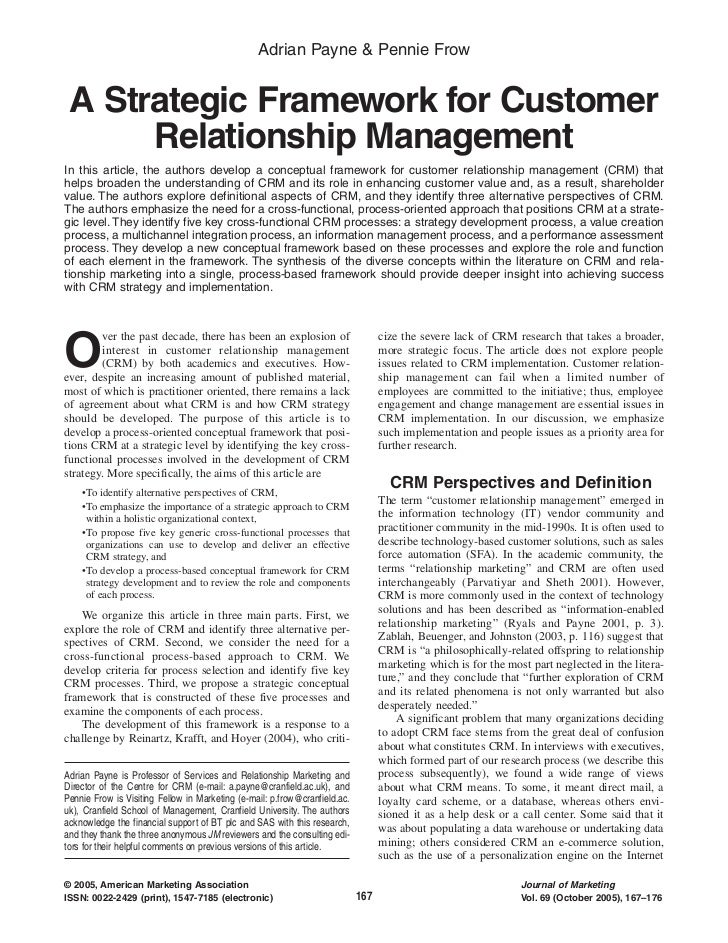 Adrian Payne & Pennie Frow A Strategic Framework for Customer      Relationship ManagementIn this article, the authors dev...