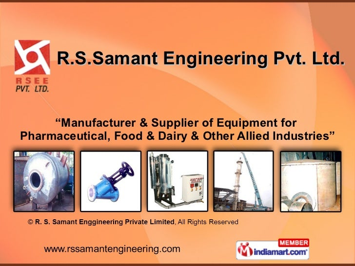 """R.S.Samant Engineering Pvt. Ltd. """" Manufacturer & Supplier of Equipment for  Pharmaceutical, Food & Dairy & Other Allied I..."""