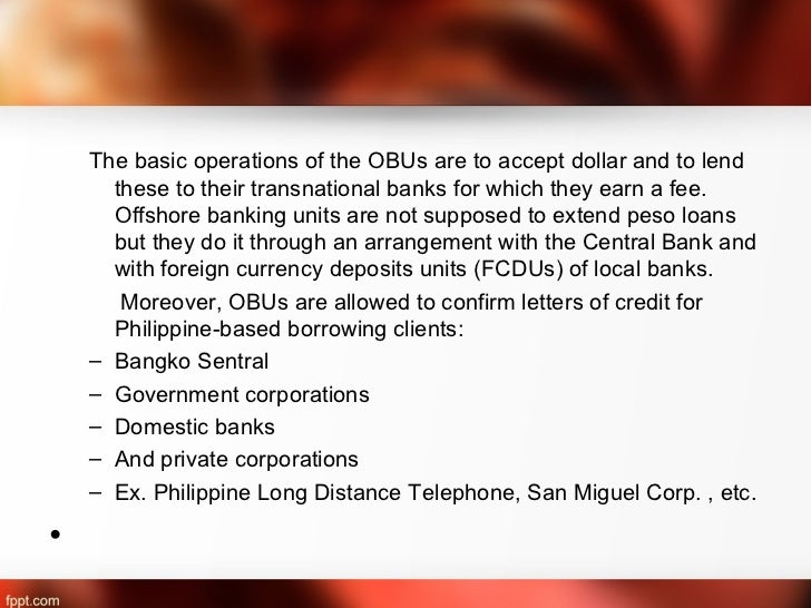 off shore banking and obus To employees of regional headquarters (rhqs) and regional operating  headquarters (rohqs) of multinational companies offshore banking units ( obus).