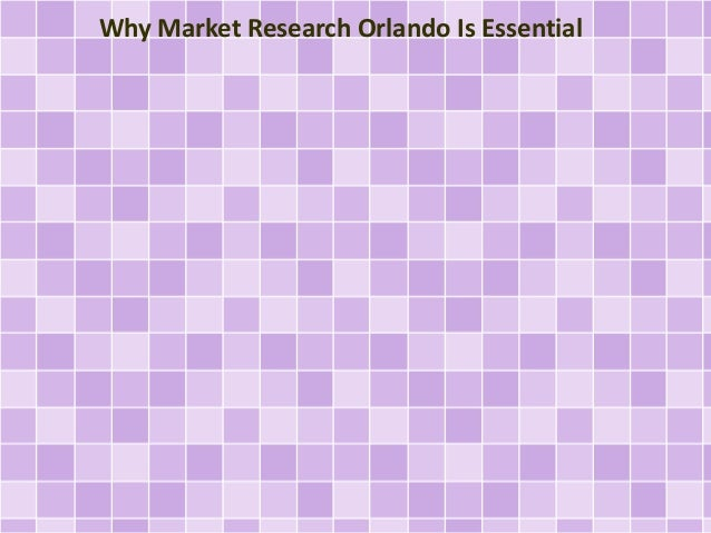 Why Market Research Orlando Is Essential