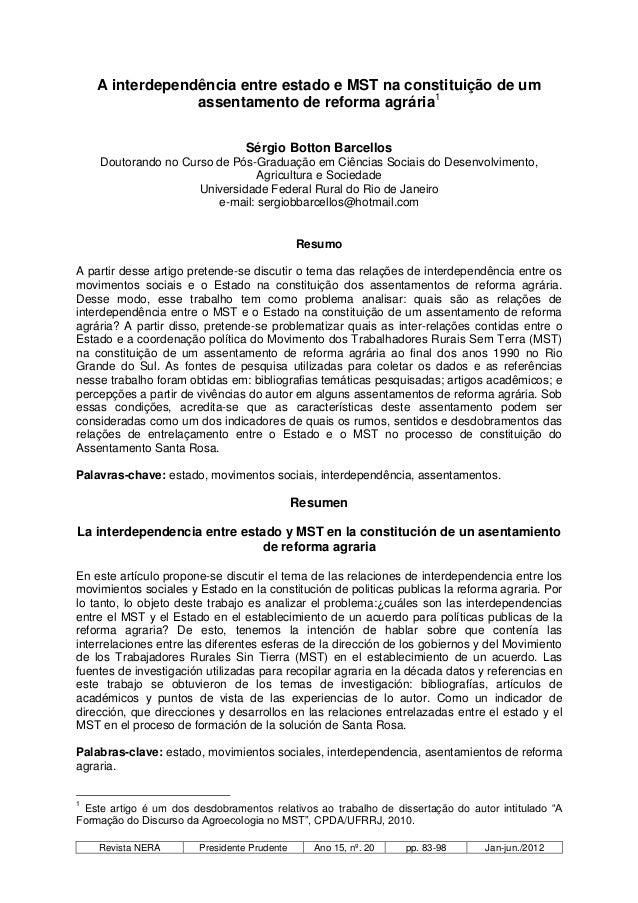 A interdependência entre estado e MST na constituição de um                 assentamento de reforma agrária1              ...