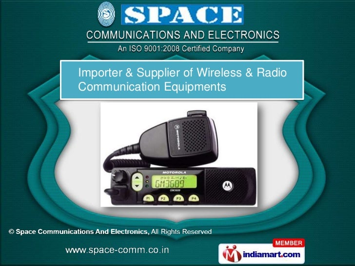 Importer & Supplier of Wireless & RadioCommunication Equipments