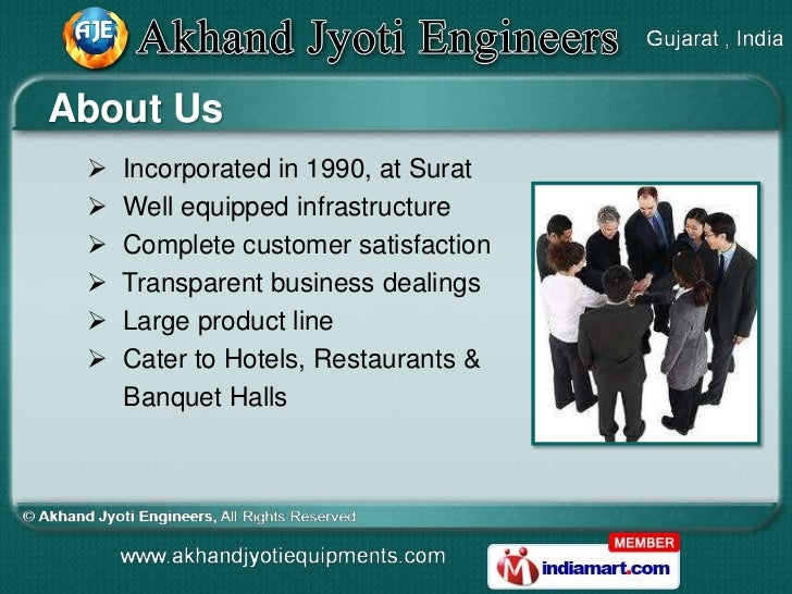About Us    Incorporated in 1990, at Surat    Well equipped infrastructure    Complete customer satisfaction    Transp...