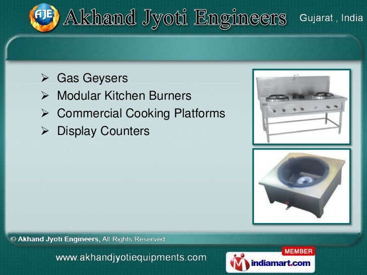   Gas Geysers   Modular Kitchen Burners   Commercial Cooking Platforms   Display Counters