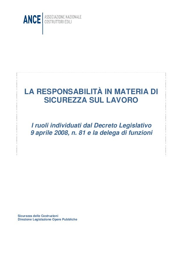 Sicurezza delle CostruzioniDirezione Legislazione Opere PubblicheLA RESPONSABILITÀ IN MATERIA DISICUREZZA SUL LAVOROI ruol...