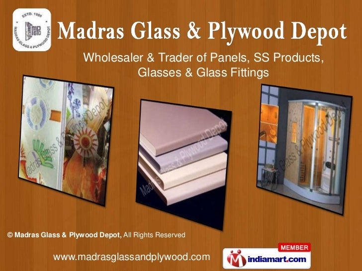 Wholesaler & Trader of Panels, SS Products, <br />Glasses & Glass Fittings<br />
