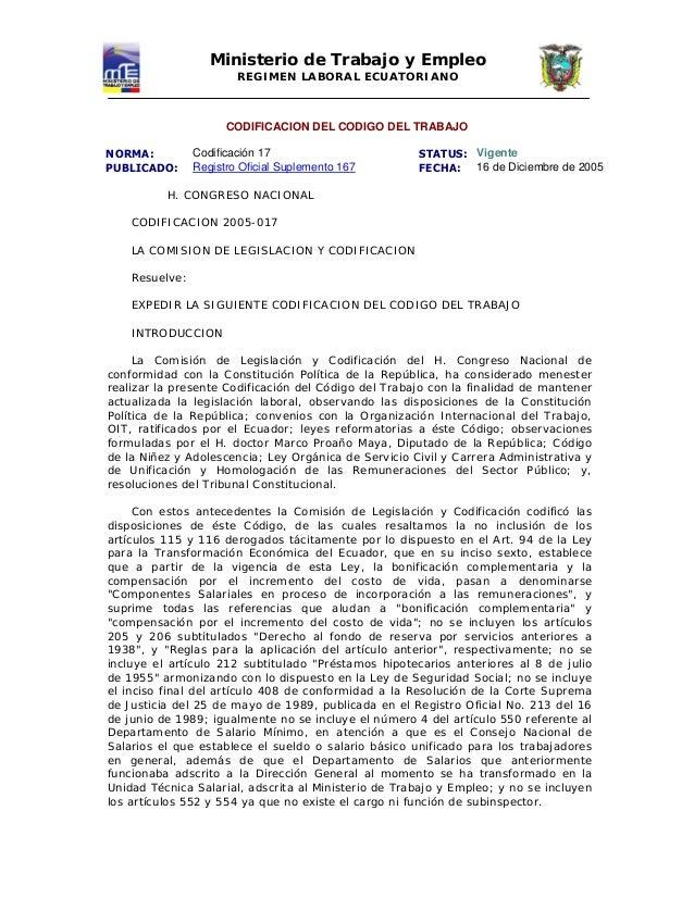 Ministerio de Trabajo y Empleo REGIMEN LABORAL ECUATORIANO CODIFICACION DEL CODIGO DEL TRABAJO NORMA: Codificación 17 STAT...