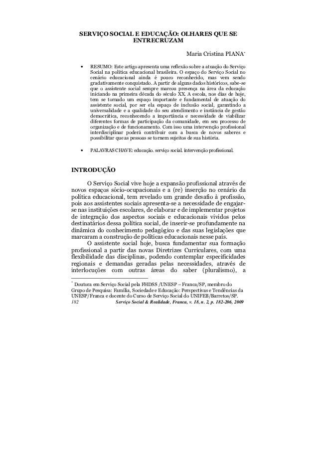 SERVIÇO SOCIAL E EDUCAÇÃO: OLHARES QUE SE                  ENTRECRUZAM                                                    ...