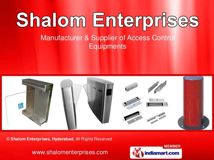 Manufacturer & Supplier of Access Control                              Equipments© Shalom Enterprises, Hyderabad, All Righ...