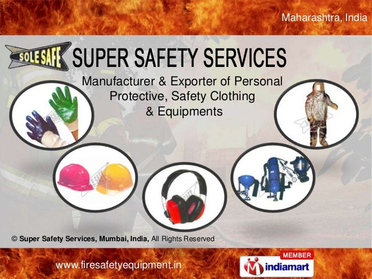 Maharashtra, India                    Manufacturer & Exporter of Personal                       Protective, Safety Clothin...