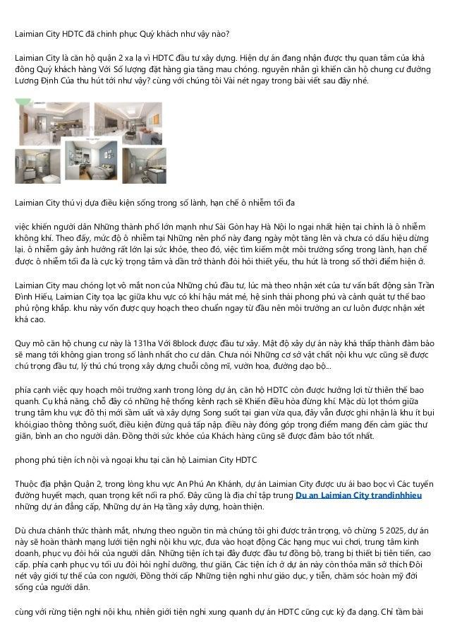 Laimian City HDTC đã chinh phục Quý khách như vậy nào? Laimian City là căn hộ quận 2 xa lạ vì HDTC đầu tư xây dựng. Hiện d...