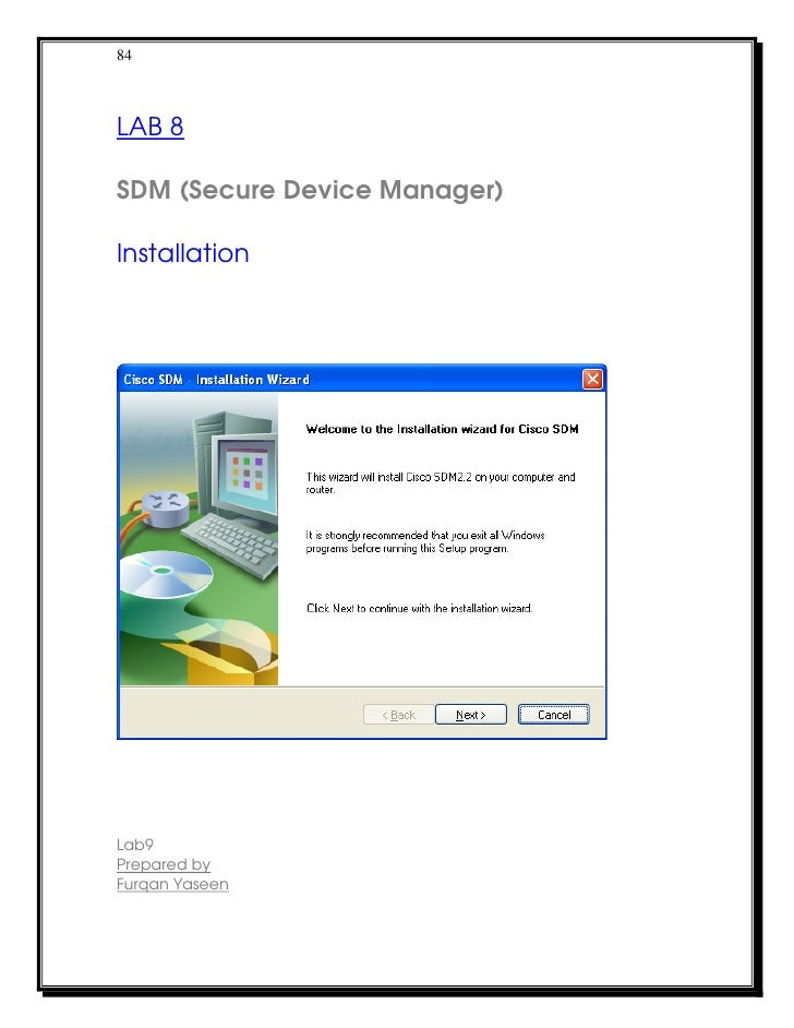 84LAB 8SDM (Secure Device Manager)InstallationLab9Prepared byFurqan Yaseen