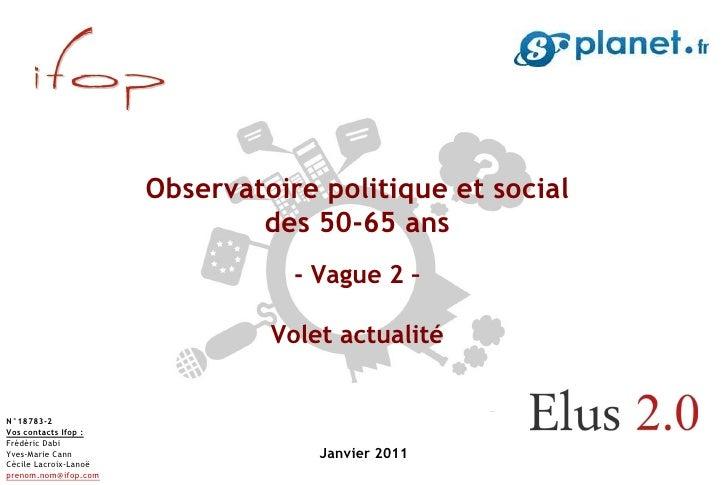 Observatoire politique et social                               des 50-65 ans                                  - Vague 2 – ...