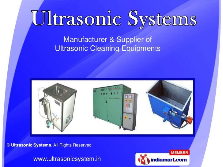 Manufacturer & Supplier of                       Ultrasonic Cleaning Equipments© Ultrasonic Systems, All Rights Reserved  ...