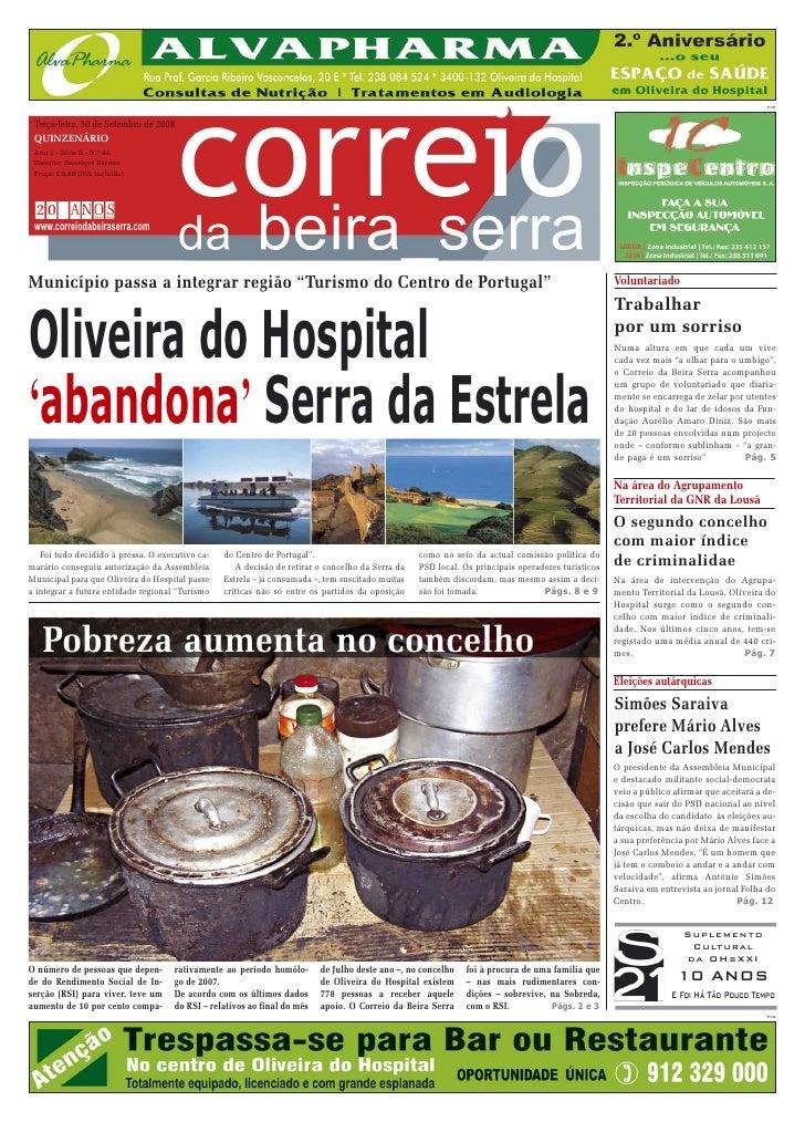 PUB     Terça-feira, 30 de Setembro de 2008  QUINZENÁRIO  Ano 2 - Série II - N.º 64  Director: Henrique Barreto  Preço: € ...