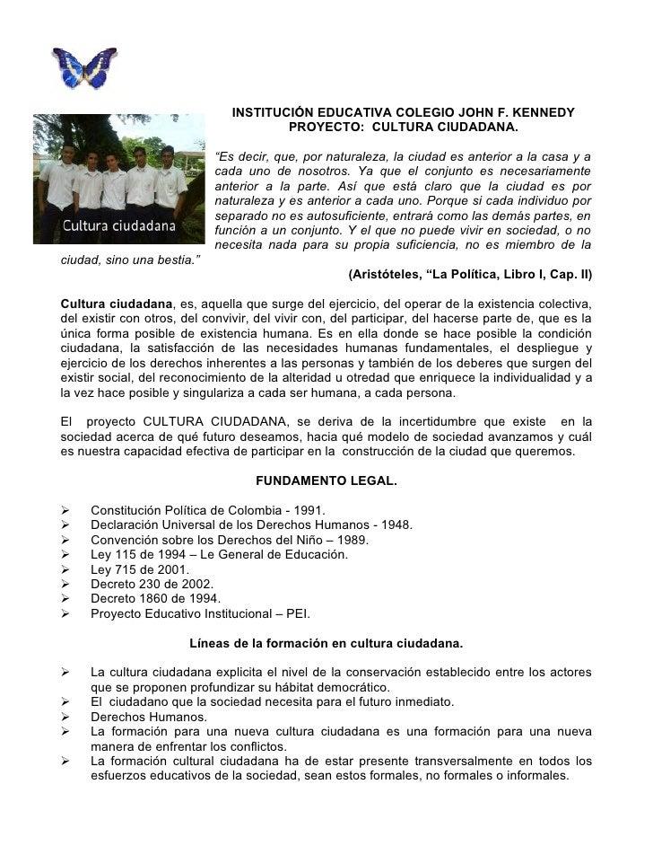 INSTITUCIÓN EDUCATIVA COLEGIO JOHN F. KENNEDY                                        PROYECTO: CULTURA CIUDADANA.         ...