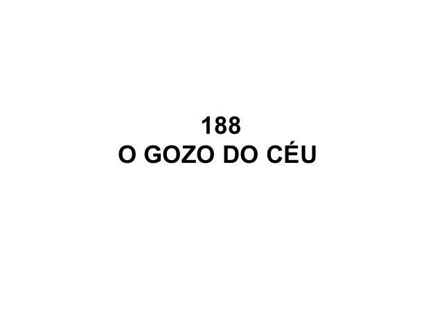 188 O GOZO DO CÉU