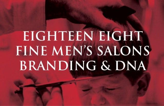 188 Men's Salon & Barbershop Rebrand Final Pitchdeck by BXC