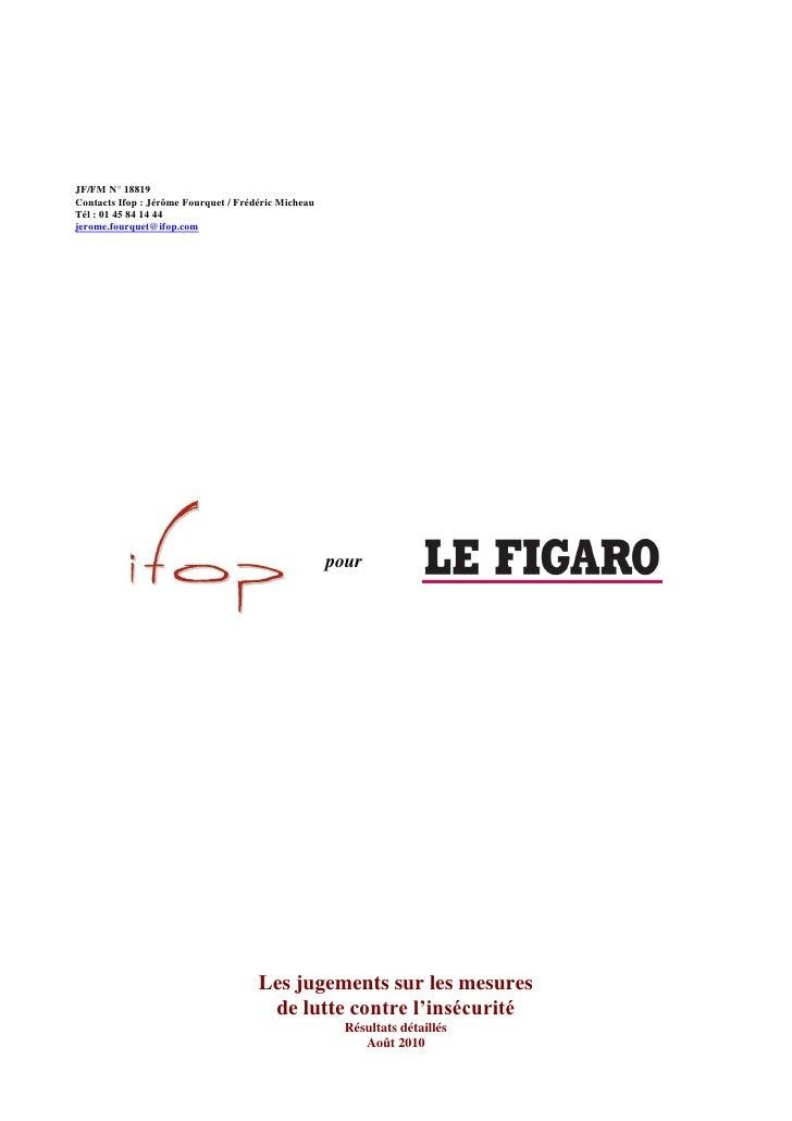 JF/FM N° 18819 Contacts Ifop : Jérôme Fourquet / Frédéric Micheau Tél : 01 45 84 14 44 jerome.fourquet@ifop.com           ...