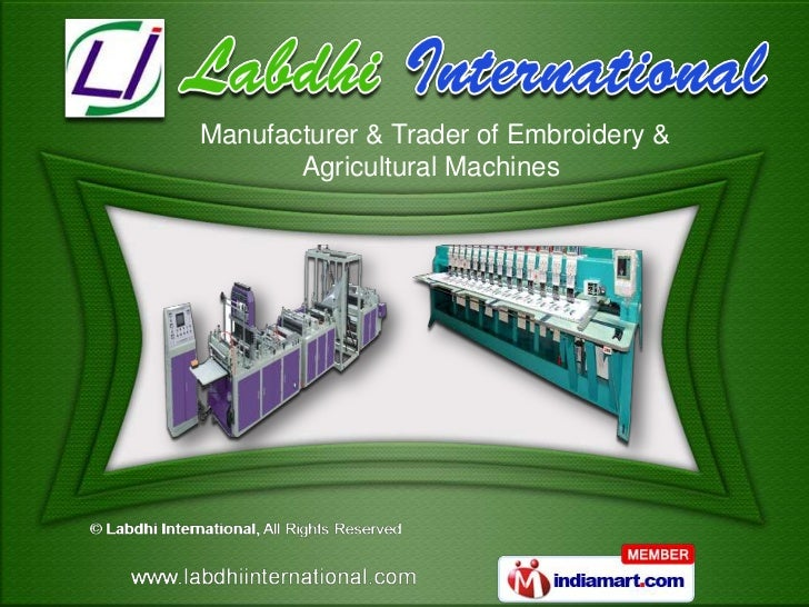 Embroidery Machines By Labdhi International Surat