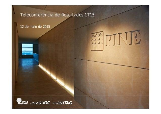 Teleconferência de Resultados 1T15 12 de maio de 2015