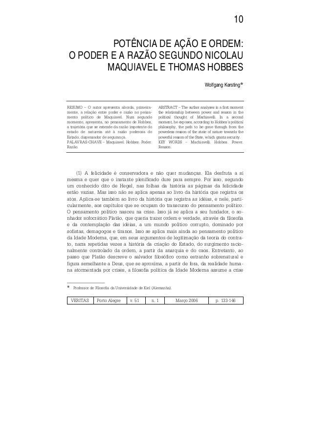 VERITAS Porto Alegre v. 51 n. 1 Março 2006 p. 133-146 10 POTÊNCIA DE AÇÃO E ORDEM: O PODER E A RAZÃO SEGUNDO NICOLAU MAQUI...