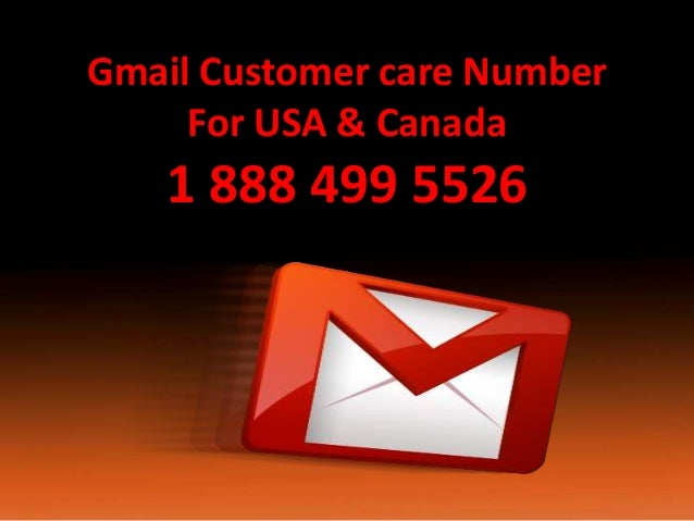 Gmail Customer care Number For USA & Canada 1 888 499 5526