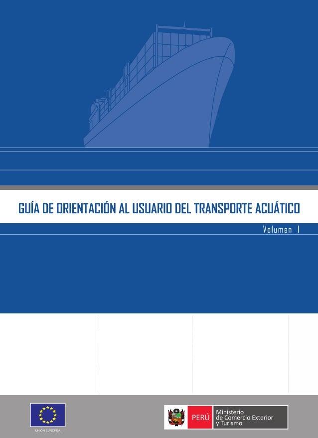 GUÍA DE ORIENTACIÓN AL USUARIO   DEL TRANSPORTE ACUÁTICO       SEPTIEMBRE 2009