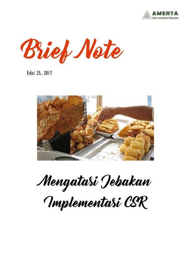Brief Note Edisi 25, 2017 Mengatasi Jebakan Implementasi CSR