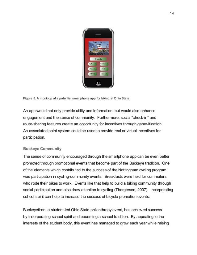 14 Figure 5. A mock-up of a potential smartphone app for biking at Ohio State. An app would not only provide utility and i...