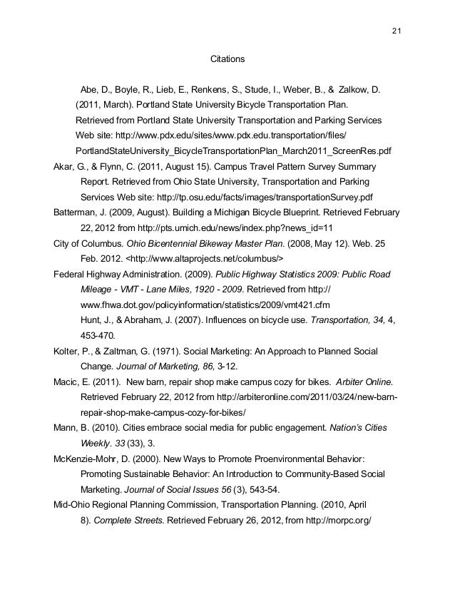 21 Citations Abe, D., Boyle, R., Lieb, E., Renkens, S., Stude, I., Weber, B., & Zalkow, D. (2011, March). Portland State U...