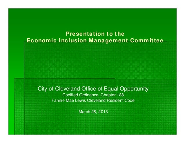 Presentation to the Economic Inclusion Management Committee City of Cleveland Office of Equal Opportunity Codified Ordinan...