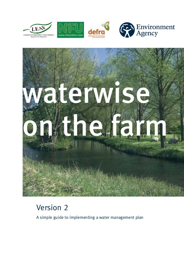 waterwiseon the farm Version 2 A simple guide to implementing a water management plan