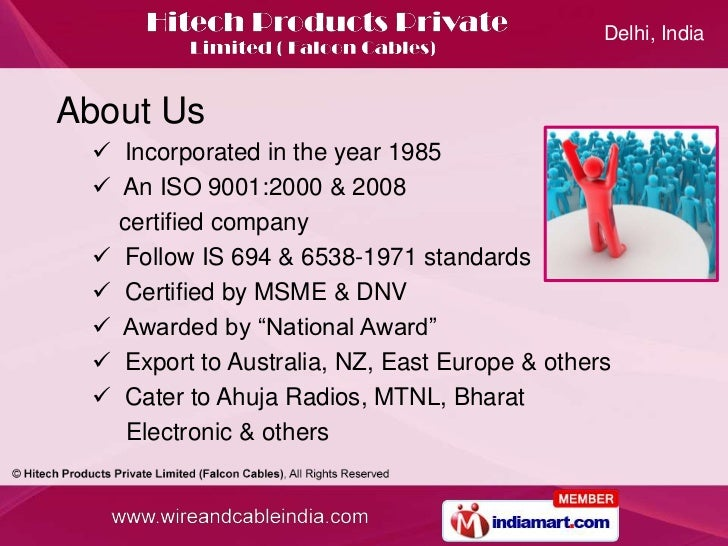 Delhi, India<br />About Us<br /><ul><li>  Incorporated in the year 1985