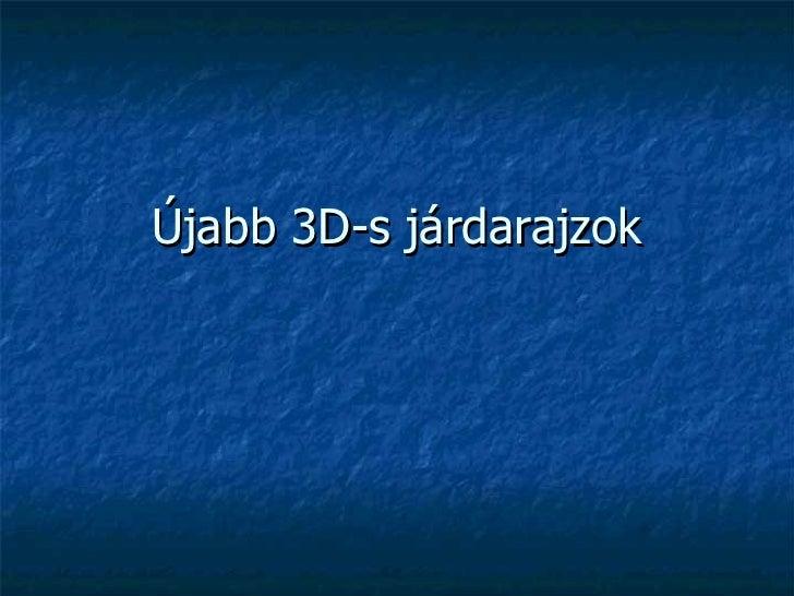 Újabb 3D-s járdarajzok