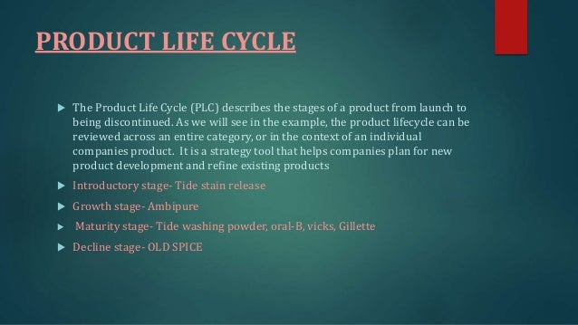 product life cycle of airel washing powder White detergent powder a new product of kccl is analyze with the other detergent brand like surf excel with respect to product life cycle (plc) = fortified washing powder due to active detergent ingredients and removes dart and stain from deep inside the fabric.