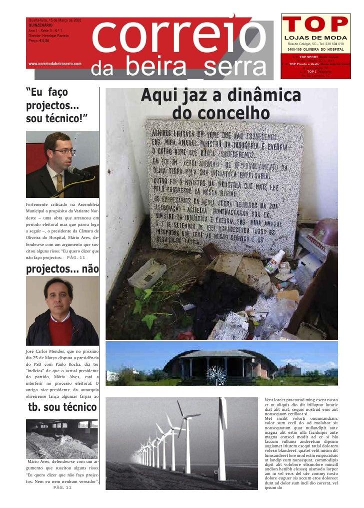 Quarta-feira, 15 de Março de 2006  QUINZENÁRIO  Ano 1 - Série II - N.º 1  Director: Henrique Barreto  Preço: € 0,50       ...