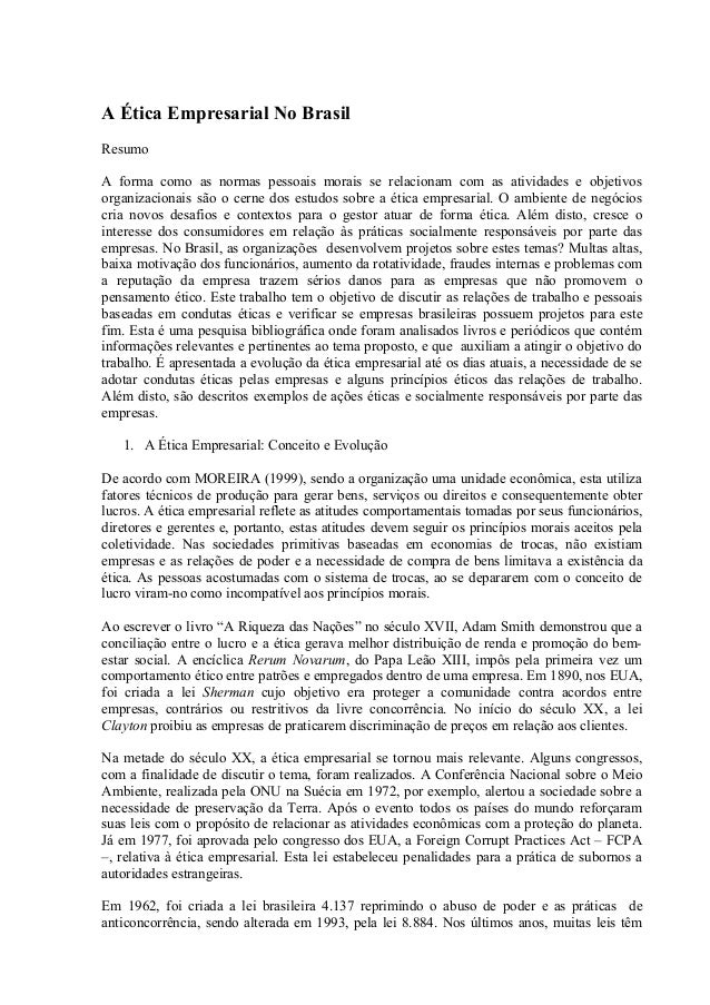 A Ética Empresarial No Brasil Resumo A forma como as normas pessoais morais se relacionam com as atividades e objetivos or...