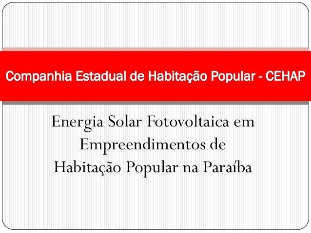 Energia Solar Fotovoltaica em Empreendimentos de Habitação Popular na Paraíba