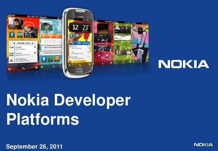 Nokia Developer PlatformsSeptember 26, 2011Benny Van Camp <br />