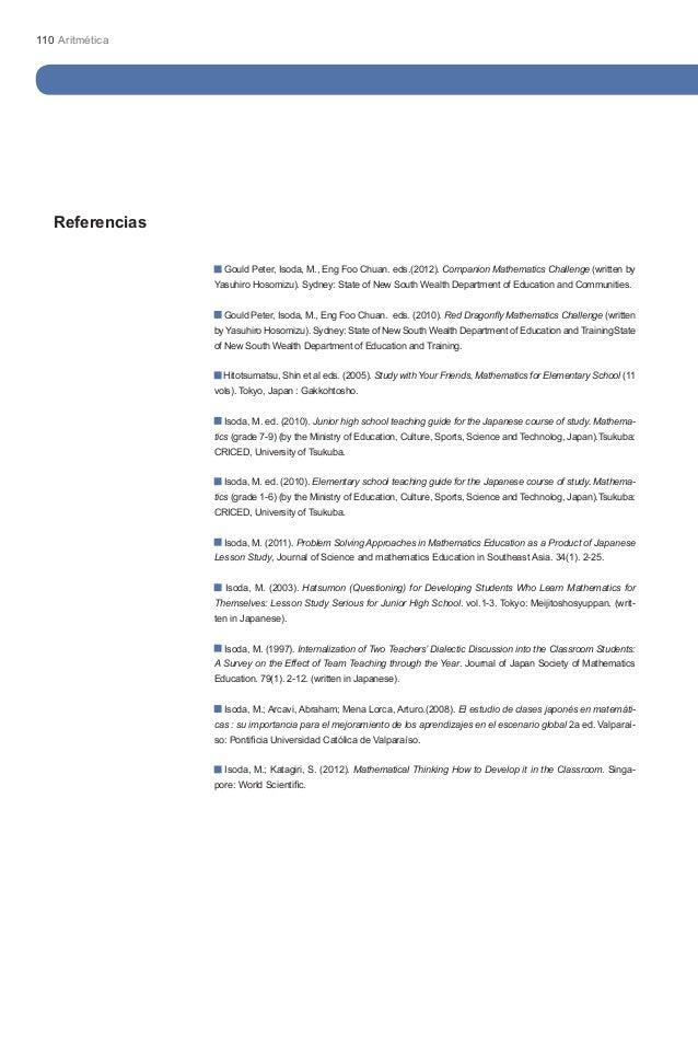 110 Aritmética   Referencias                   Gould Peter, Isoda, M., Eng Foo Chuan. eds.(2012). Companion Mathematics Ch...
